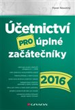 Účetnictví pro úplné začátečníky 2016 - obálka