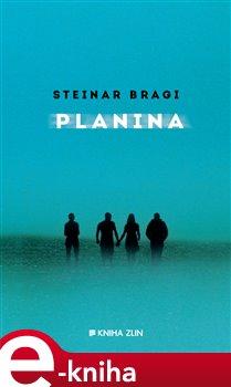 Planina - Steinar Bragi e-kniha