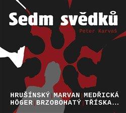 Sedm svědků, CD - Peter Karvaš