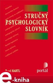 Stručný psychologický slovník - Pavel Hartl e-kniha