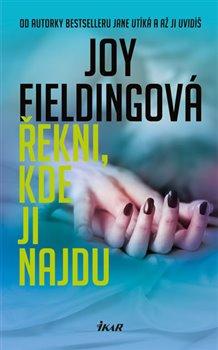 Řekni, kde ji najdu - Joy Fieldingová