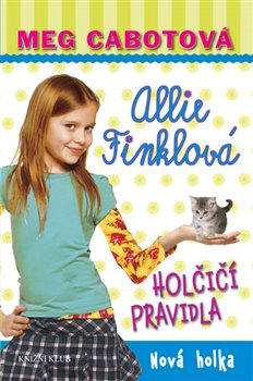 Allie Finklová 2: Holčičí pravidla - Nová holka - Meg Cabotová