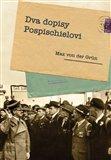 Dva dopisy Pospischielovi (Román a skutečnost) - obálka