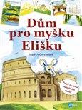 Dům pro myšku Elišku - obálka