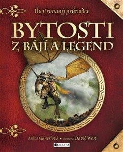 Obálka titulu Bytosti z bájí a legend
