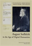 August Sedláček in the Age of Digital Humanities - obálka