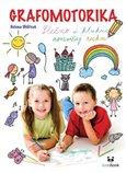 Grafomotorika - Slečno i kluku, rozcvičuj ruku! (Rozcvičování a uvolňovací cviky pro předškoláky i malé školáky) - obálka