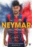 Neymar: Můj příběh (Oficiální autobiografie Neymara Jr.) - obálka
