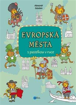 Obálka titulu Evropská města s pastelkou v ruce
