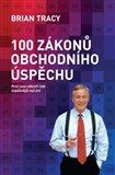 100 zákonů obchodního úspěchu (Proč jsou někteří lidé úspěšnější než jiní) - obálka