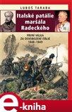 Italské patálie maršála Radeckého (První válka za sjednocení Itálie 1848-1849) - obálka