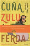 Čuňa, Zulu a Ferda - obálka