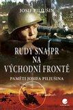 Rudý snajpr na východní frontě (Paměti Josifa Piljušina) - obálka