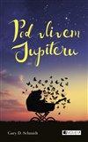 Obálka knihy Pod vlivem Jupiteru