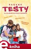 Řešené testy ke zkouškám na víceletá gymnázia - obálka