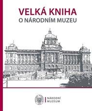 Velká kniha o Národním muzeu