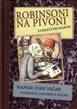 Robinsoni na Pivoni (Vypráví pes Baron) - obálka