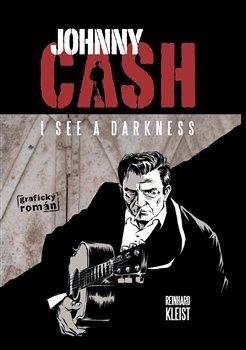 Obálka titulu Johnny Cash, I see a darkness