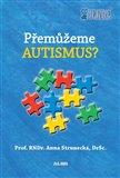 Přemůžeme autismus? - obálka