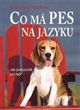 Co má pes na jazyku (Jak porozumět psí řeči) - obálka