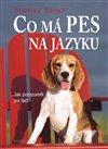 Obálka knihy Co má pes na jazyku