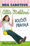 Allie Finklová 3: Holčičí pravidla - Kluci k zulíbání - obálka