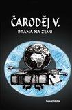 Čaroděj V. - Brána na Zemi - obálka