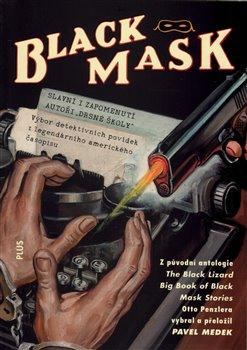 Obálka titulu Black Mask - antologie detektivních příběhů