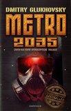 Metro 2035 (Závěr kultovní apokalyptické trilogie) - obálka