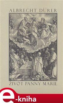Obálka titulu Život Panny Marie