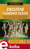 Zrození českého státu (Záhady přemyslovských knížat aneb svatí otrokáři, (všeho) schopní bratrovrazi a zbožní bigamisté) - obálka