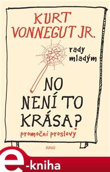 No není to krása ? - Kurt Vonnegut jr. e-kniha
