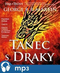 Hra o trůny V: Tanec s draky (Kniha pátá) (George R. R. Martin) 4MP3