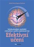 Efektivní učení (Techniky přemýšlení, soustředění a komunikace s využitím myšlenkových map) - obálka