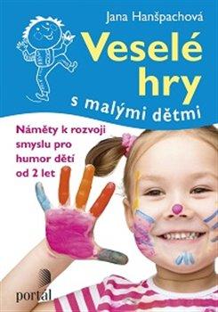 Obálka titulu Veselé hry s malými dětmi