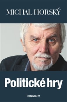 Politické hry - Michal Horský