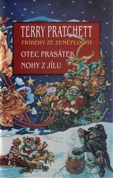 Otec prasátek / Nohy z jílu - Terry Pratchett