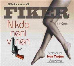Nikdo není vinen, CD - Eduard Fiker