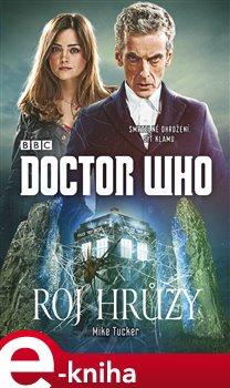 Obálka titulu Doctor Who: Roj hrůzy