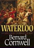 Waterloo: Historie čtyř dnů, tří armád a tří bitev - obálka