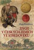 Život v českých zemích ve středověku - obálka