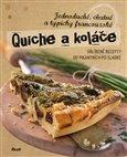 Quiche a koláče (Jednoduché, chutné a typicky francouzské) - obálka