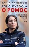 Policistka volá o pomoc (Problém s integrací nelze vyřešit na ulici) - obálka