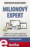 Milionový expert (Podělte se o své znalosti a zkušenosti, změňte svět k lepšímu a vydělejte jmění) - obálka