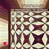 Obálka knihy Od patchworku po artquilt