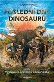 Poslední dny dinosaurů (aneb Výprava za pravěkou apokalypsou) - obálka
