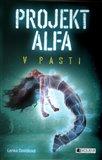 Projekt Alfa - V pasti - obálka