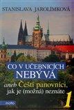 Co v učebnicích nebývá aneb Čeští panovníci, jak je (možná) neznáte 1 - obálka