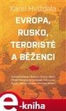 Evropa, Rusko, teroristé a běženci - obálka