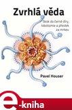 Zvrhlá věda (Skok do černé díry, lobotomie a převlek za mrkev) - obálka